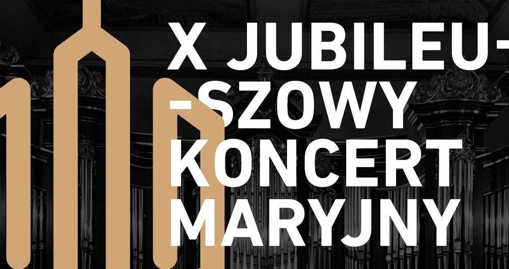 Zaproszenie na X Koncert Maryjny