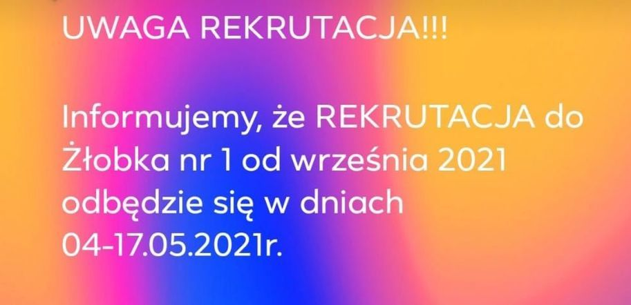 Uwaga, rekrutacja do Żłobka nr 1!