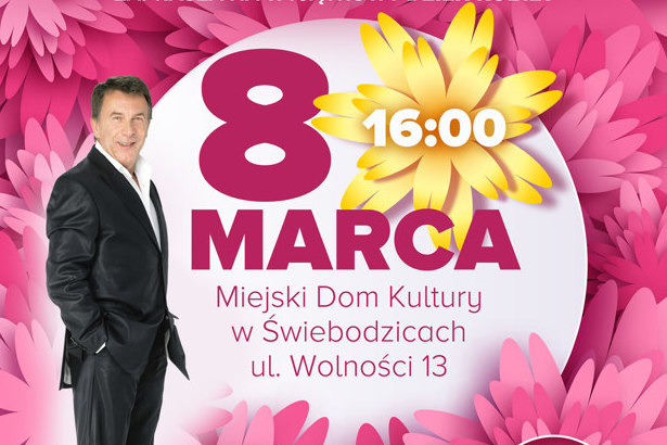 Kawałek plakatu z okazji Dnia Kobiet z napisem 16:00 MARCA Miejski Dom Kultury w Świebodzicach ul. Wolności 13