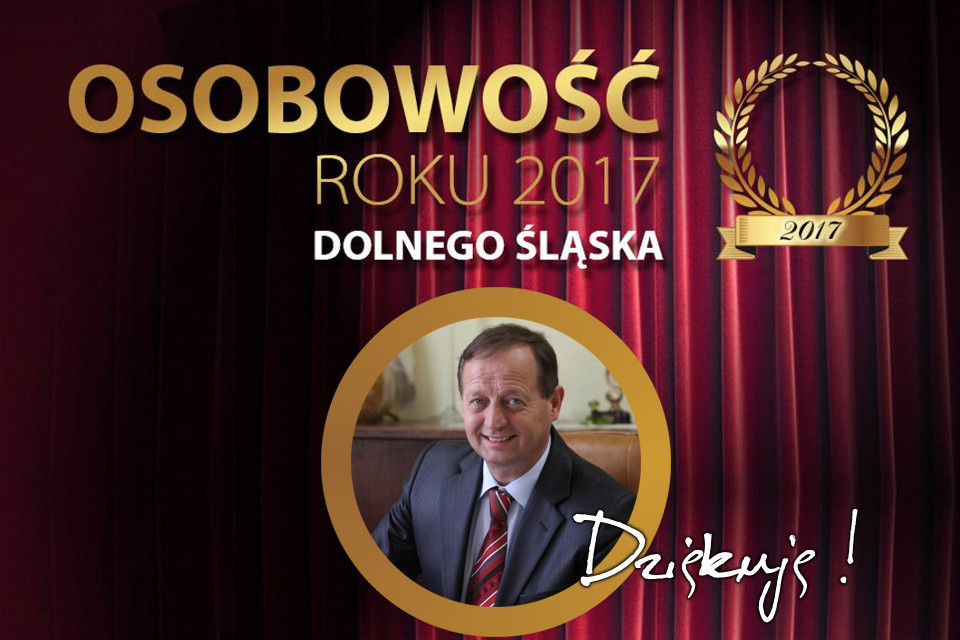 Bogdan Kożuchowicz Osobowością Roku 2017 Dolnego Śląska Dziękuje