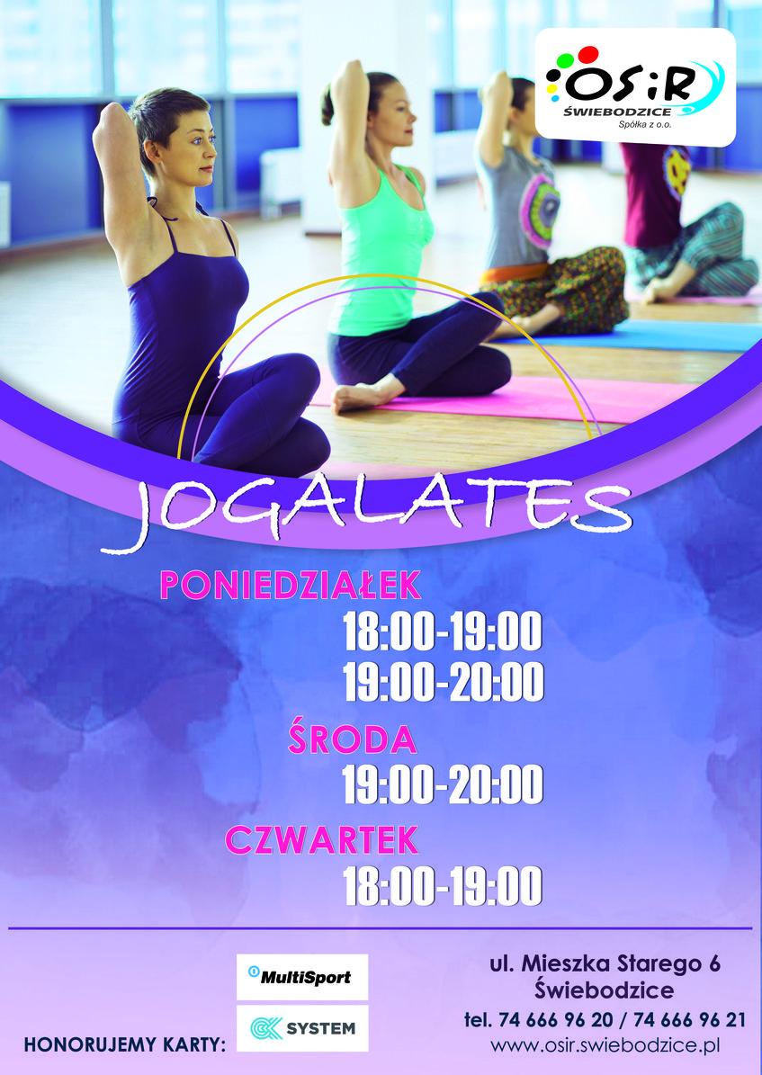 Plakat promocyjny zajęć Jogalates w OSiR Świebodzic JOGALATES PONIEDZIAŁEK 18:00-19:00 19:00-20:00 ŚRODA 19:00-20:00 CZWARTEK 18:00-19:00 ul. Mieszka Starego 6