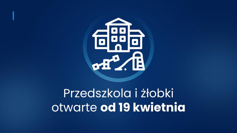 Plansza granatowa z napisem Przedszkola i żłobki otwarte od 19 kwietnia