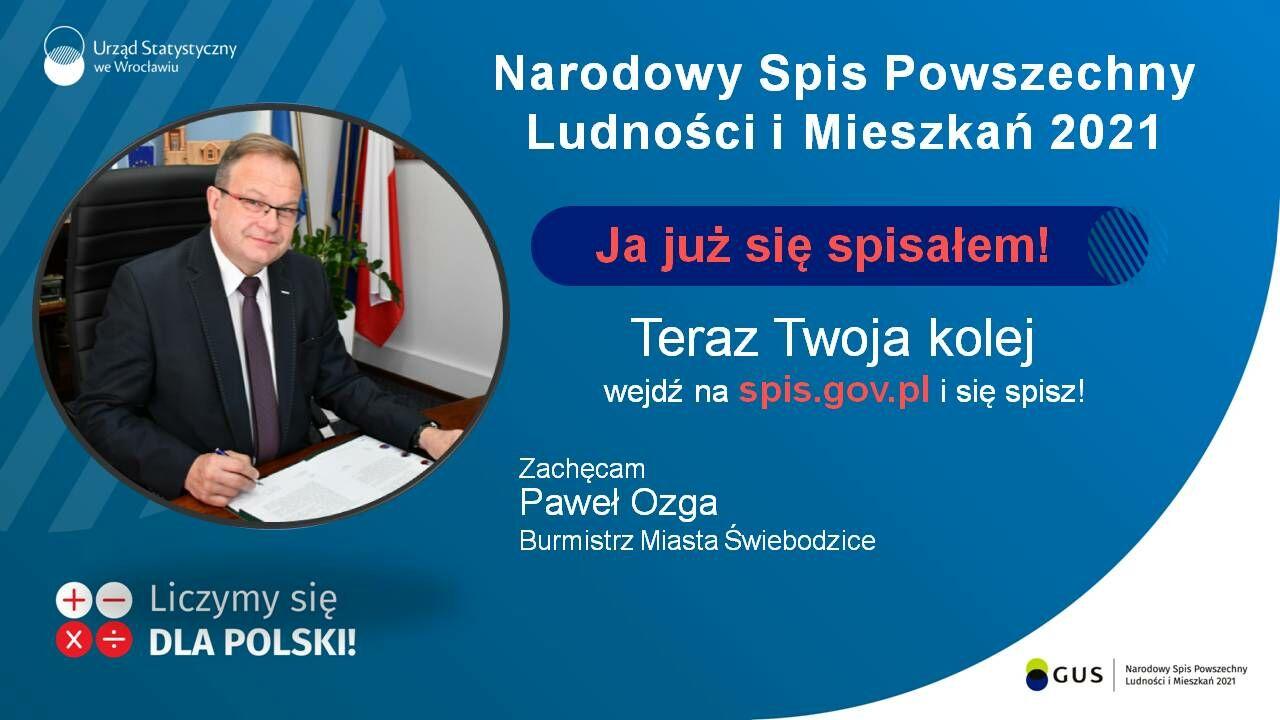 plakat zachęcajacy do samospisu w ramach. Na zdjęciu Burmistrz Miasta Świebodzice Paweł Ozga.