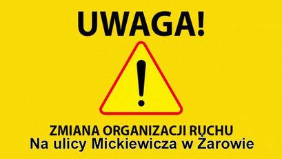 Zmiana organizacji ruchu na ul. Mickiewicza