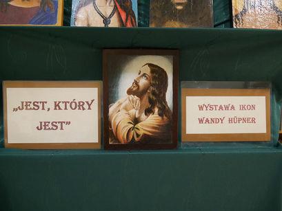 """""""Jest, który jest"""" – wystawa ikon Wandy Hüpner"""