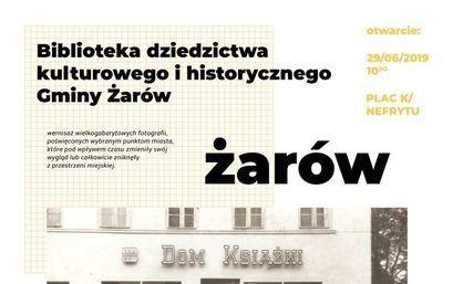 """Plenerowa wystawa zdjęć """"Żarów 1950-1980"""""""