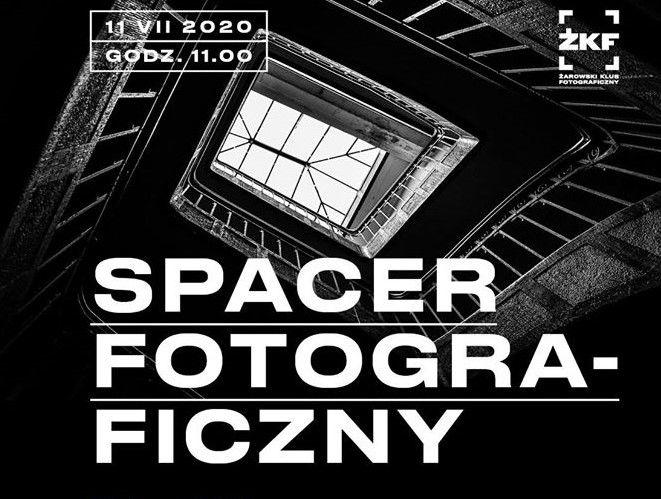 Żarowski Spacer Fotograficzny
