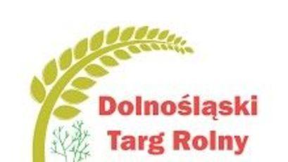 DODR zaprasza na Dolnośląski Targ Rolny