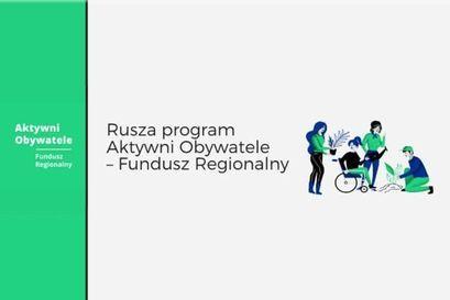 Startuje Program Aktywni Obywatele – Fundusz Regionalny