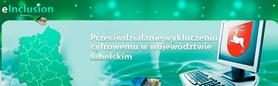 Projekt Przeciwdziałanie wykluczeniu cyfrowemu w województwie lubelskim