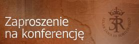 Zaproszenie na konferencję otwierającą projekt ''Tarcza Sobieskiego''
