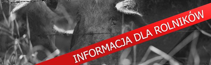 Informacja dla rolników - Powiatowy Lekarz Weterynarii w Lublinie