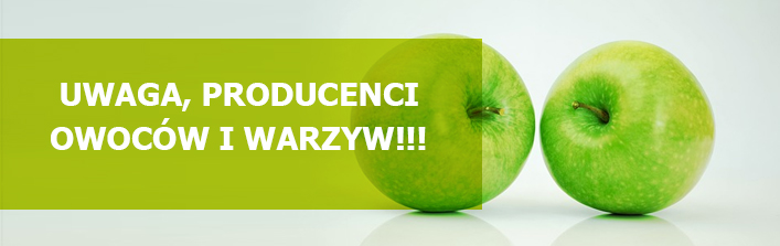 Uwaga, producenci owoców i warzyw!!! - komunikat z dn. 29 października 2014 r.