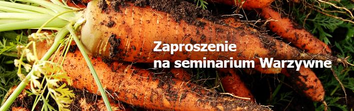 Zaproszenie na seminarium Warzywne