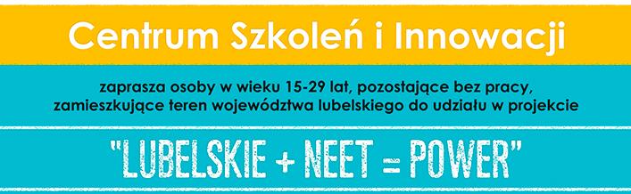 Projekt Lubelskie + NEET = POWER