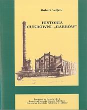Historia Cukrowni Garbów