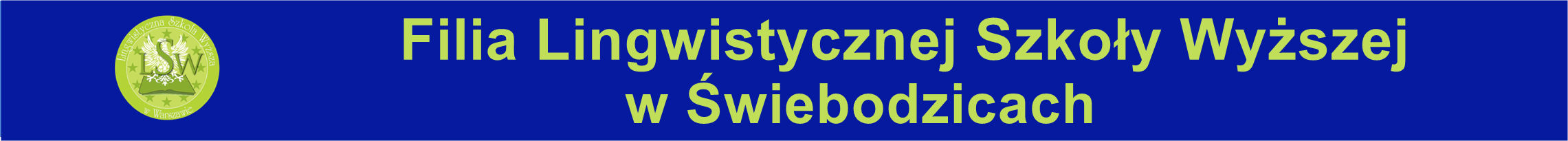 baner poziomy z logo szkoły i napisem Filia Lingwistycznej Szkoły Wyższej w Świebodzicach