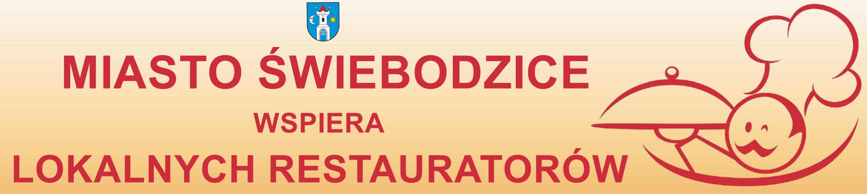 baner poziomy o treści Miasto Świebodzice wspiera Lokalnych Restauratorów
